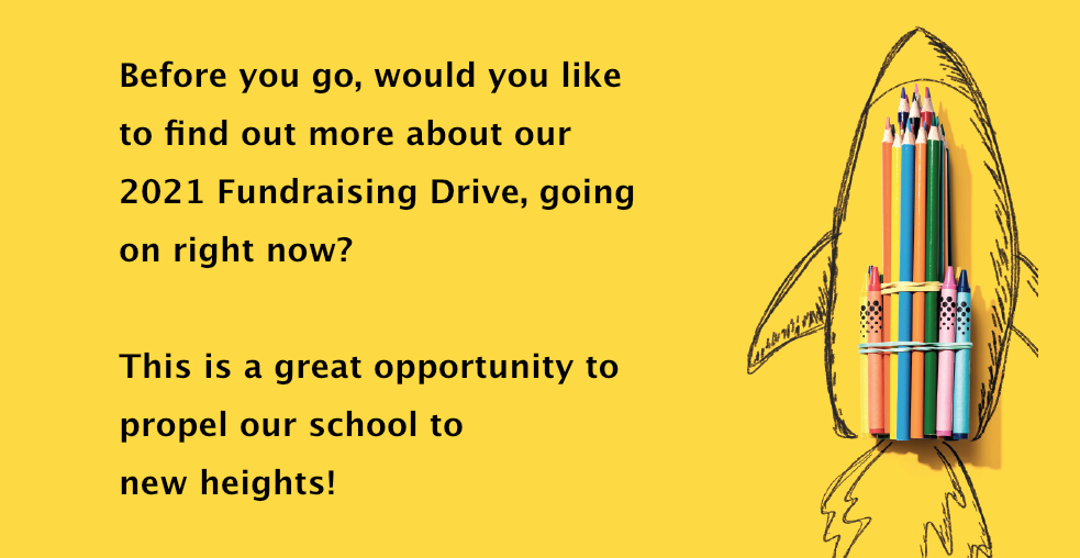 Would you like to know about our current Fundraising Drive?